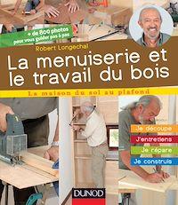 Télécharger le livre : La menuiserie et le travail du bois
