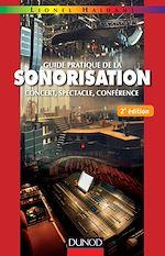 Télécharger cet ebook : Guide pratique de la sonorisation - 2e éd.