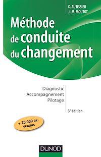 Méthode de conduite du changement - 3e éd.