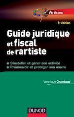 Télécharger cet ebook : Guide juridique et fiscal de l'artiste - 5e éd.