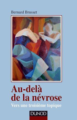 Téléchargez le livre :  Au-delà de la névrose