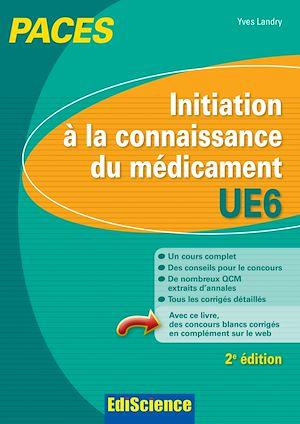 Téléchargez le livre :  Initiation à la connaissance du médicament - UE6