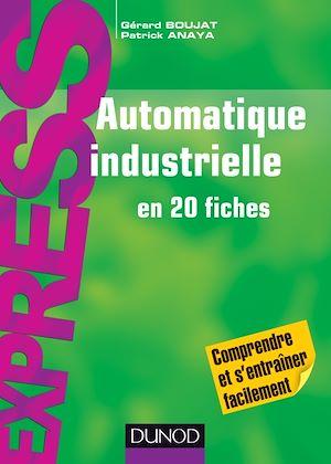 Téléchargez le livre :  Automatique industrielle en 20 fiches