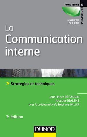 Téléchargez le livre :  La communication interne - 3e édition