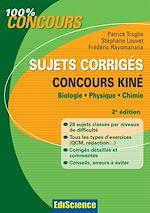 Télécharger le livre :  Sujets corrigés concours Kiné - 2e éd.
