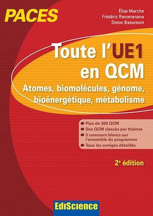Téléchargez le livre :  Toute l'UE1 en QCM, PACES - 2e éd.