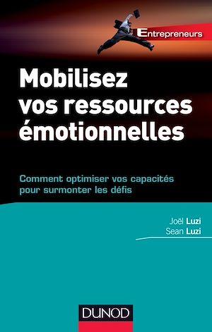 Téléchargez le livre :  Mobilisez vos ressources émotionnelles