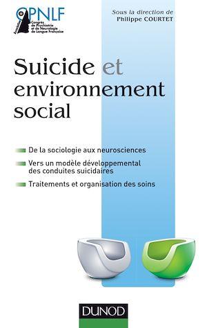 Téléchargez le livre :  Suicide et environnement social