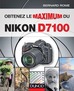 Téléchargez le livre :  Obtenez le maximum du Nikon D7100