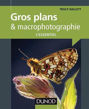 Téléchargez le livre :  Gros plans et macrophotographie : l'essentiel