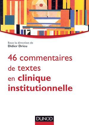 Téléchargez le livre :  46 commentaires de textes en clinique institutionnelle