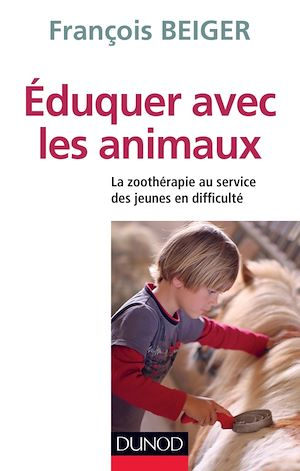Téléchargez le livre :  Eduquer avec les animaux