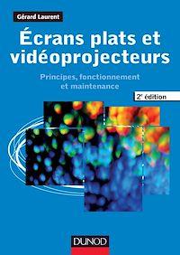 Ecrans plats et vidéoprojecteurs - 2e éd