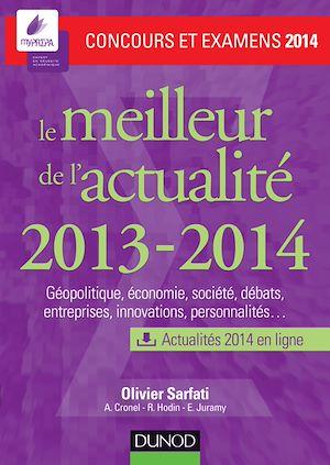 Téléchargez le livre :  Le meilleur de l'actualité 2013-2014 - Concours et examens 2014