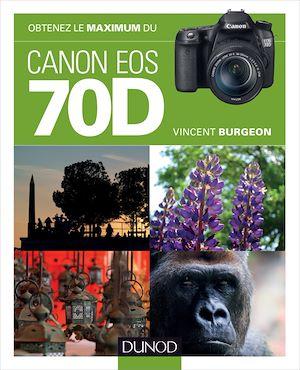Téléchargez le livre :  Obtenez le maximum du Canon EOS 70D