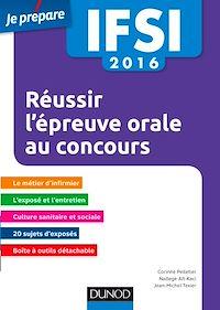 IFSI 2016 Réussir l'épreuve orale au concours - 3e éd.