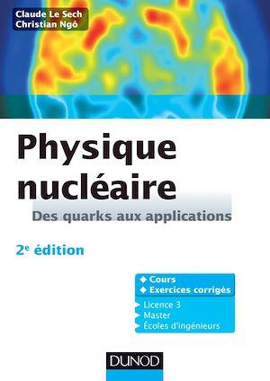 Téléchargez le livre :  Physique nucléaire - 2e éd.