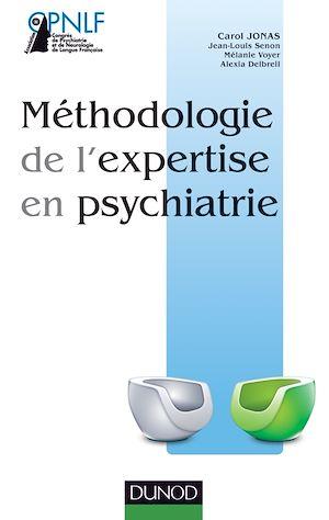Téléchargez le livre :  Méthodologie de l'expertise en psychiatrie