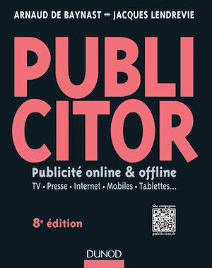 Téléchargez le livre :  Publicitor - 8e éd. (+ site compagnon)