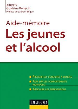 Téléchargez le livre :  Aide-mémoire. Les jeunes et l'alcool