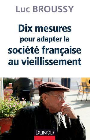 Téléchargez le livre :  Dix mesures pour adapter la société au vieillissement