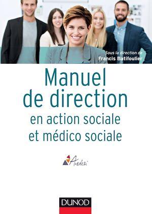 Téléchargez le livre :  Manuel de direction en action sociale et médico-sociale