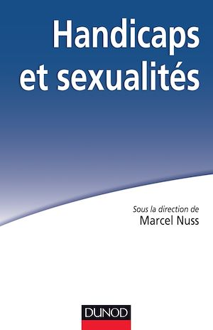 Téléchargez le livre :  Handicaps et sexualités