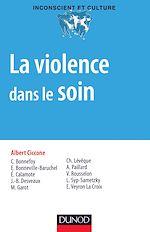 Télécharger le livre :  La violence dans le soin