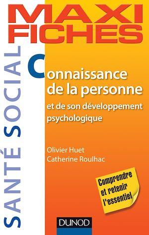Téléchargez le livre :  Maxi-fiches. Connaissance de la personne et de son développement psychologique