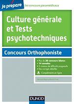 Télécharger le livre :  Culture générale et Tests psychotechniques - Concours Orthophoniste