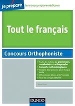 Télécharger le livre :  Tout le Français - Concours Orthophoniste
