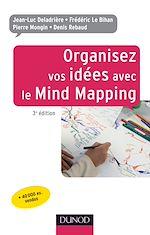 Télécharger le livre :  Organisez vos idées avec le Mind Mapping - 3e édition