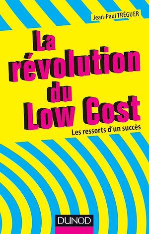 Téléchargez le livre :  La révolution du Low cost