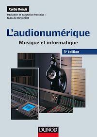 L'audionumérique - 3e éd.