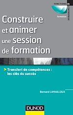 Télécharger le livre :  Construire et animer une session de formation