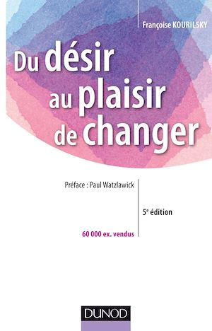Téléchargez le livre :  Du désir au plaisir de changer