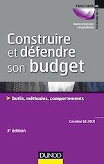 Télécharger le livre :  Construire et défendre son budget - 3e éd.