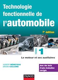 Technologie fonctionnelle de l'automobile - Tome 1 - 7e éd.