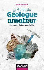 Télécharger le livre :  Le guide du géologue amateur - 2e éd.