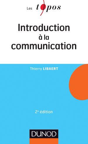 Téléchargez le livre :  Introduction à la communication - 2e éd