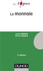Télécharger le livre :  La monnaie - 3e édition