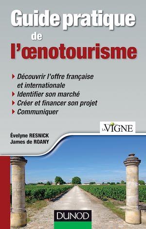 Téléchargez le livre :  Guide pratique de l'oenotourisme