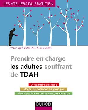 Téléchargez le livre :  Prendre en charge les adultes souffrant de TDAH