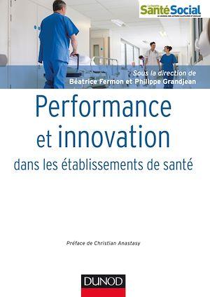Téléchargez le livre :  Performance et innovation dans les établissements de santé