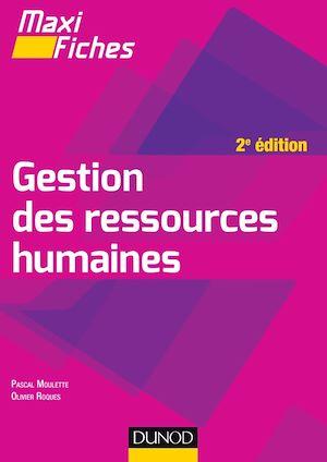 Téléchargez le livre :  Maxi Fiches de Gestion des ressources humaines - 2e édition