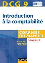 Télécharger le livre :  DCG 9 - Introduction à la comptabilité 2014/2015 - 6e édition