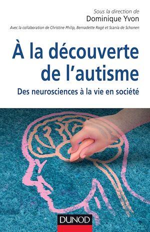 Téléchargez le livre :  À la découverte de l'autisme