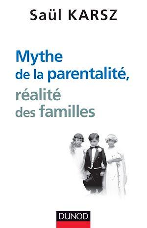 Téléchargez le livre :  Mythe de la parentalité, réalité des familles