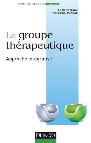 Téléchargez le livre :  Le groupe thérapeutique
