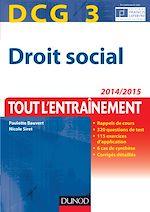 Télécharger le livre :  DCG 3 - Droit social 2014/2015 - 7e éd